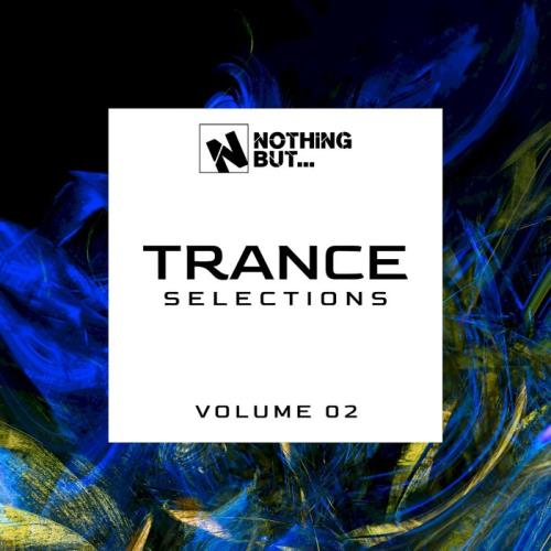 Nothing But... Trance Selections Vol 02 (2021) FLAC