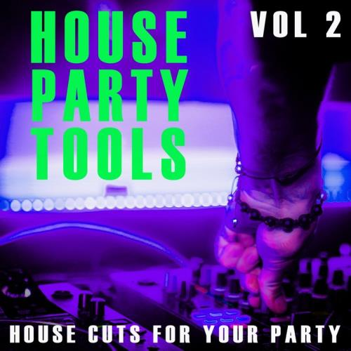 House Party Tools Vol 2 (2021)