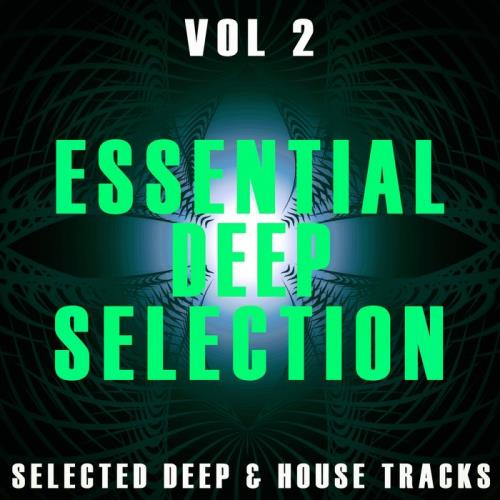 Essential Deep Selection Vol 2 (2021)