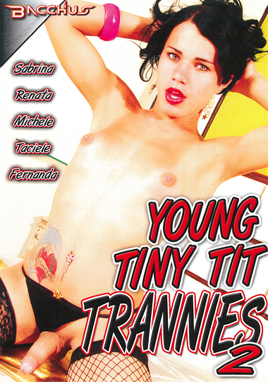 Young Tiny Tit Trannies 2 (2015)