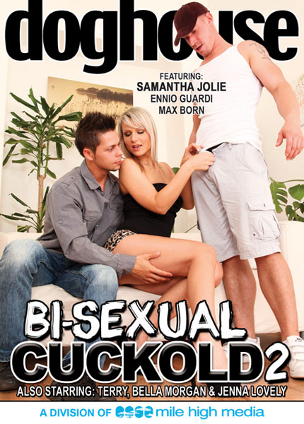 Bi-Sexual Cuckold 2 (2012)