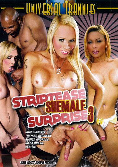 Striptease Shemale Surprise 3 (2012)
