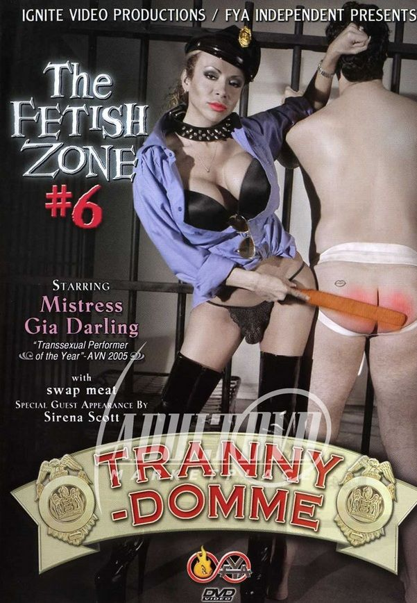 The Fetish Zone 6 - Tranny-Domme (2006)