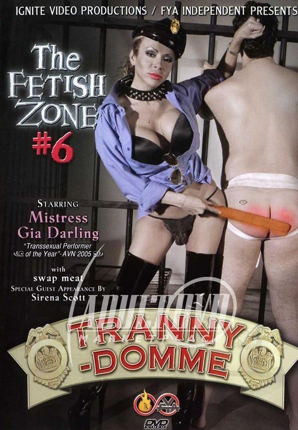The Fetish Zone 6 - Tranny-Domme (2006)