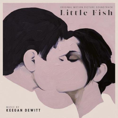 Keegan DeWitt - Little Fish (Original Motion Picture Soundtrack) (2021)