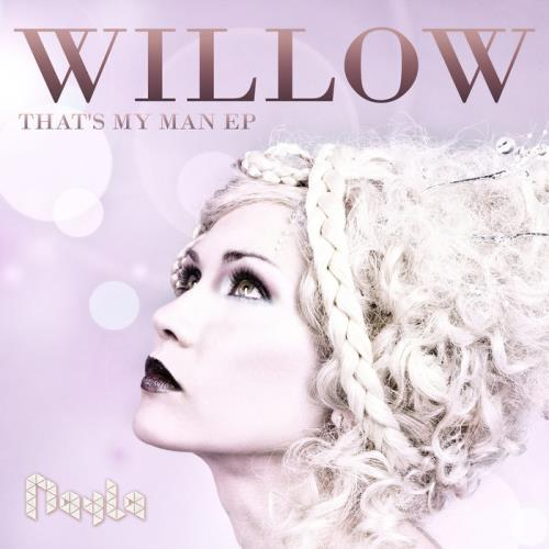 Nayla - Willow (That's My Man EP) (2021)
