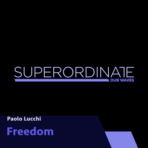 Paolo Lucchi - Freedom (2021)