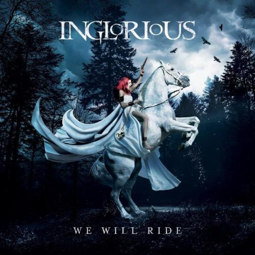 Inglorious - We Will Ride (2021)