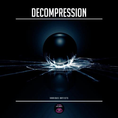 Kira Music - Decompression (2021)