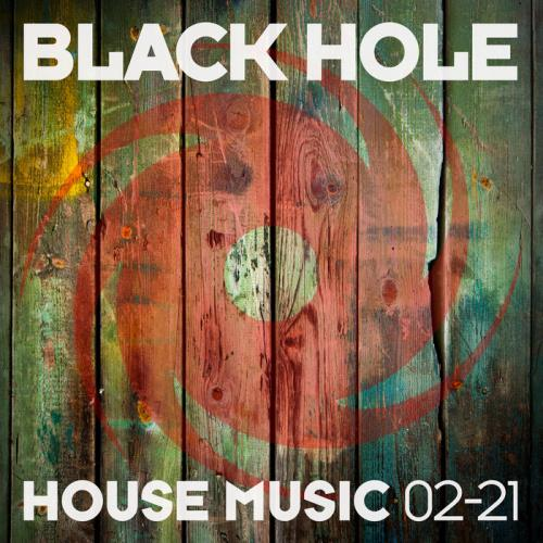 Black Hole House Music 02-21 (2021) FLAC