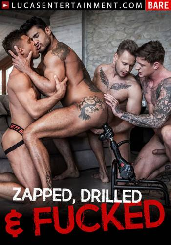 Zapped, Drilled, and Fucked (2018)