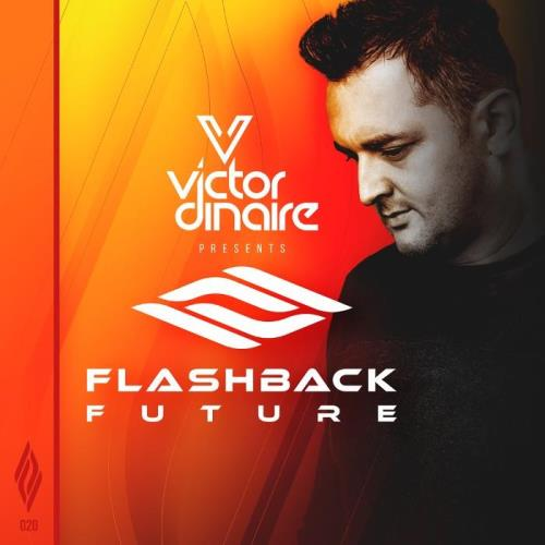 Victor Dinaire - Flashback Future 020 (2021-02-19)