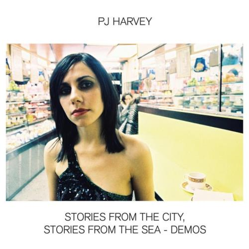 PJ Harvey - Stories From The City, Stories From The Sea (Demos) (2021)