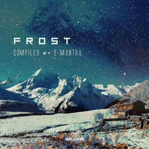 Frost (Compiled By E-Mantra) (2021)