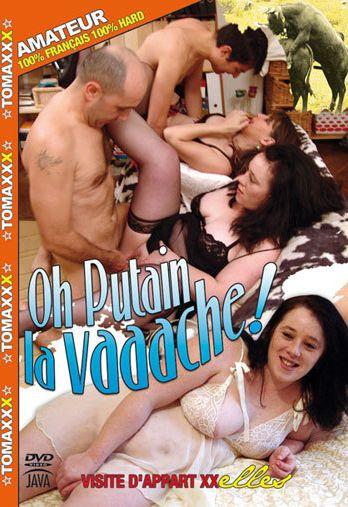 Oh Putain La Vaaache (2009)