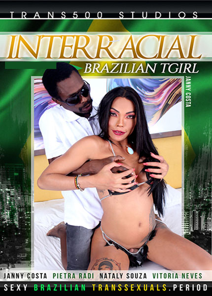 Interracial Brazilian TGirl (2021)