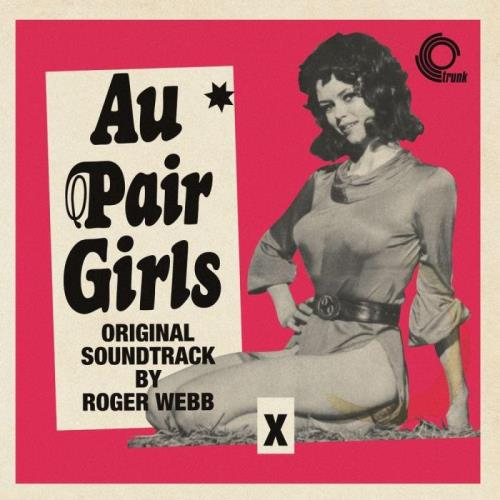 Roger Webb - Au Pair Girls (2021)