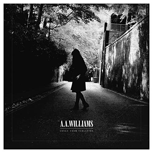 A.A. Williams - Songs From Isolation (2021)