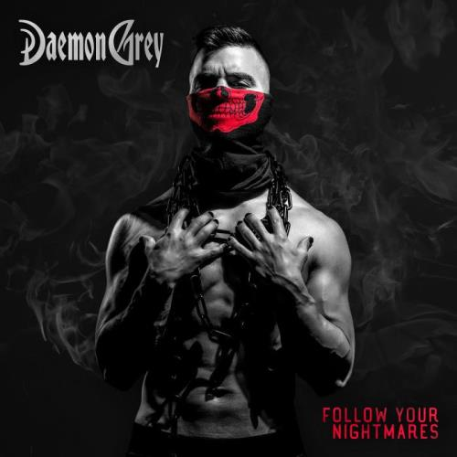 Daemon Grey - Follow Your Nightmares (2021) FLAC