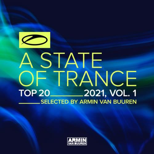 A State Of Trance Top 20 - 2021 Vol 1 (2021)