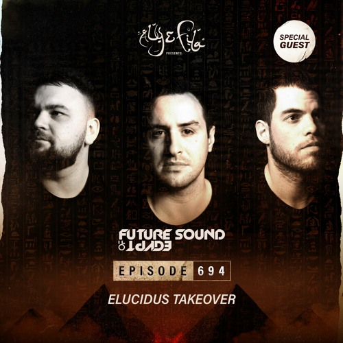Aly & Fila - Future Sound Of Egypt FSOE 694 (2021-03-24)
