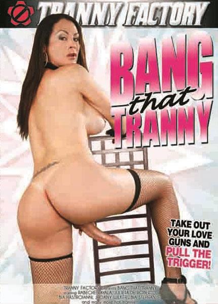 Bang That Tranny (2013)
