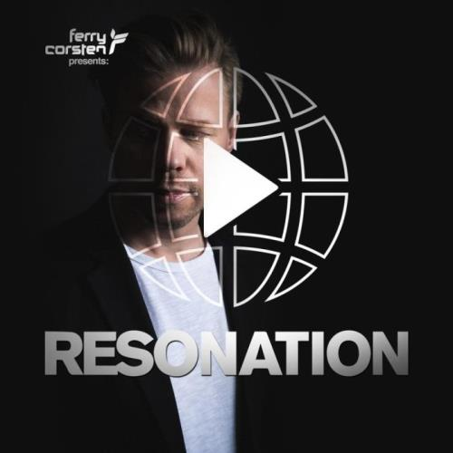 Ferry Corsten - Resonation Radio 018 (2021-03-31)