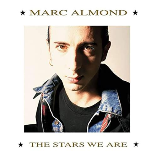 Marc Almond - The Stars We Are (2021) FLAC