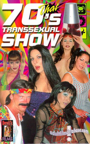 That 70's Transsexual Show (1998)