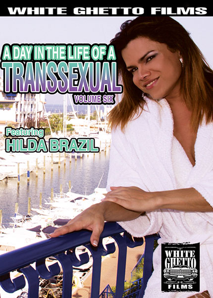 A Day In The Life of A Transsexual 6 (2016)