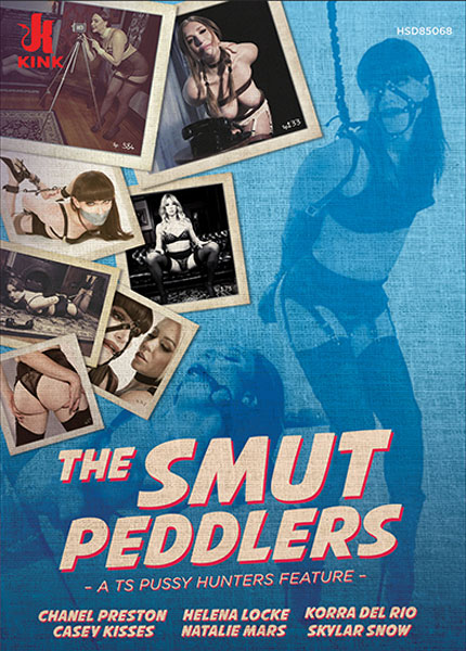 The Smut Peddlers - A TS Pussy Hunters Feature (2020)