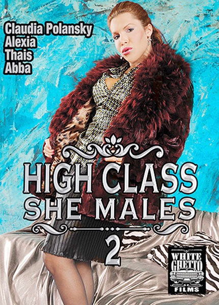 High Class She Males 2 (2019)