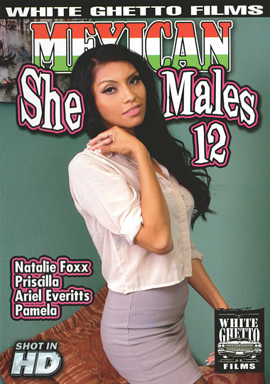Mexican She Males 12 (2017)