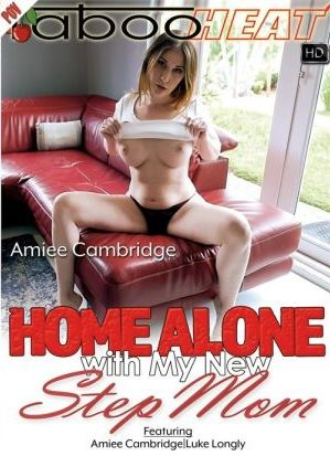 Amiee Cambridge in Home Alone with My New Step Mom (2020)
