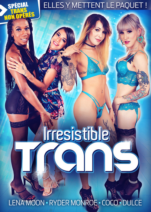 Irresistible Trans (2020)