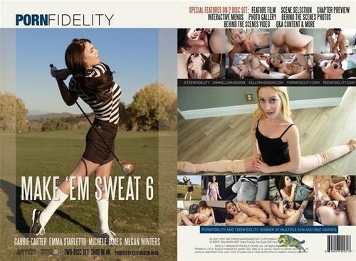 Make Em Sweat 6